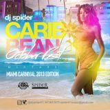 DJ SPIDER MIAMI CARNIVAL 2013