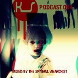 KS Podcast 004 - Live PA by the Spiteful Anarchist @ Sounds of Industry 3, Sofia, Bulgaria