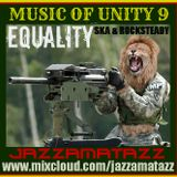 Music Of Unity 9 =Equality= Ska & Rocksteady= The Paragons, Hopeton Lewis, Roy Shirley, Danny Ray