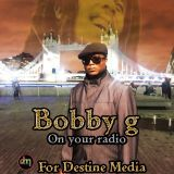 BOBBY G  PART OF  MY ROOTS & CULTURE SHOW WHEN I WAS ON DESTINEMEDIA.COM