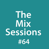 The Mix Sessions with Seán Savage #64