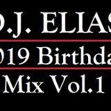 DJ  Elias - 2019 Birthday Mix Vol.1