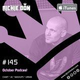 Richie Don Podcast #145 Oct 2018 | Chart * Urban * UK * Mash Ups & More. INSTA - ADD @djrichiedon