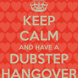 Dubstep Hangover Mix