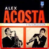 La Cumbia al estilo de Alex Acosta y su Orquesta