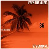 S7ven Nare - The Weekend (Episode 036)