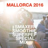 Smaxer Smoothie Superpep Special Mix - Mallorca 2016
