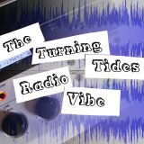 The Turning Tides Project Radio Vibe Show July 17