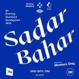 EVENING STANDARD SOUNDSYSTEM w/ SADAR BAHAR