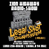 Zion Highway Radio-Show / Polak (Legal Shot) / Canal.B /  Tr3lig Selecta / Uncle Geoff / Enora .