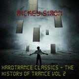 Mickey Simon & Home Radio Productions - HardTrance Classics - The History of Trance Vol 2