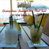 DJ Light - Gramophone` Summer` PART TWO - On The Beach` 2016