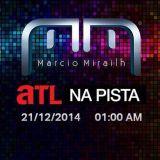 ATL Na Pista com Marcio Mirailh.mp3