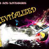 DJ Ace-Livewire Revitalized