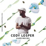Lilies Mix 001: Cody Losper