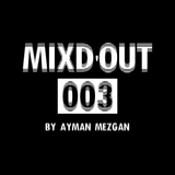 Mixd'Out #003
