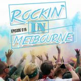 Rockin' In Melbourne Epis.16 - Melbourne Bounce Project (Electro House 2015)