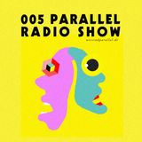 Parallel Radioshow 005 with Daniela La Luz