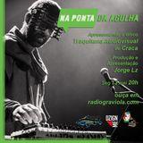 NA PONTA DA AGULHA #033 - Traquitana audiovisual - Craca