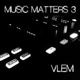 Music Matters 3