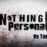 Nothing Personal by Taac