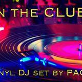 """IN THE CLUB"" Radio 92 Sammichele - PACO dj Vinyl set"
