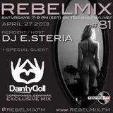 Rebel Mix #81 - Apr27.2013 - Dainty Doll (DK) & dj e.steria