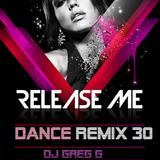 Release Me Dance Remix 30