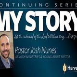My Story Josh Nunes - Audio