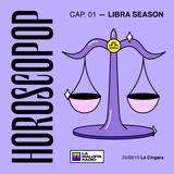 HOROSCOPOP - LIBRA SEASON