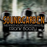 SoundGarden Vol.7 - The Finest House Grooves Mixed by Frank Boozy