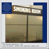 The Smoke Machine - 19th July 2017