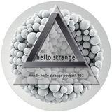 mnkd - hello strange podcast #62