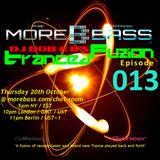 DJ Bob E B's Tranced Fuzion Ep 013 - MoreBass.com (Aired 20-10-16)