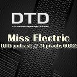 Miss Electric - DTD Podcast Midnight Express Episode #0002