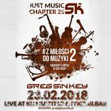 Greg Sin Key - Just Music Chapter 25