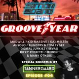 Groove Year #004 - WMC Edition / Special Guestmix by Tannergaard