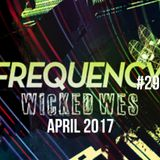 Wicked Wes - Frequency #290 April 2017