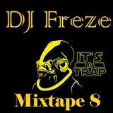 Mixtape 8 [Trap]