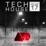 Si House Sessions - Tech House - Apr 23 2017