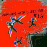 Running With Scissors #13