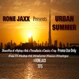 RONE JAXX Presents AN URBAN SUMMER