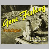 Oresso - Gone Fishing
