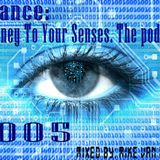 ιllιιllιl Trance: Journey To Your Senses ιllιιllιl The Podcast 005