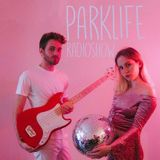 Parklife February 2, 2018