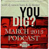 You Dig? Podcast 0313 - Compiled By Simon Ham & Diesler