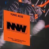 Yung Acid - 26th October 2018