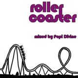 Roller coaster - mixed by Popi Divine