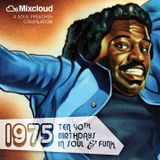 1975: Ten 40th Birthdays In Soul & Funk