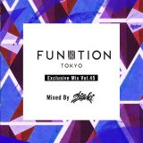 FUNKTION TOKYO Exclusive Mix Vol.45 Mixed By SHIGEKI